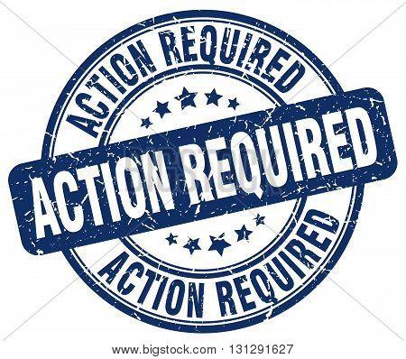 action required blue grunge round vintage rubber stamp.action required stamp.action required round stamp.action required grunge stamp.action required.action required vintage stamp. poster