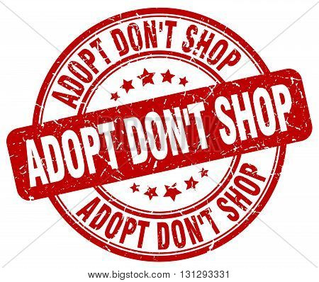 adopt don't shop red grunge round vintage rubber stamp.adopt don't shop stamp.adopt don't shop round stamp.adopt don't shop grunge stamp.adopt don't shop.adopt don't shop vintage stamp.