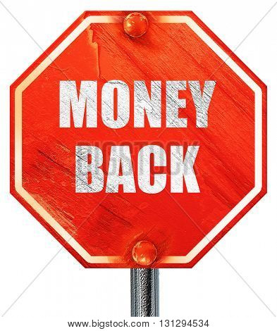 money back sign, 3D rendering, a red stop sign