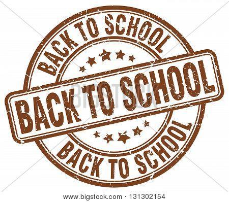 back to school brown grunge round vintage rubber stamp.back to school stamp.back to school round stamp.back to school grunge stamp.back to school.back to school vintage stamp.
