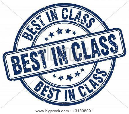 best in class blue grunge round vintage rubber stamp.best in class stamp.best in class round stamp.best in class grunge stamp.best in class.best in class vintage stamp.