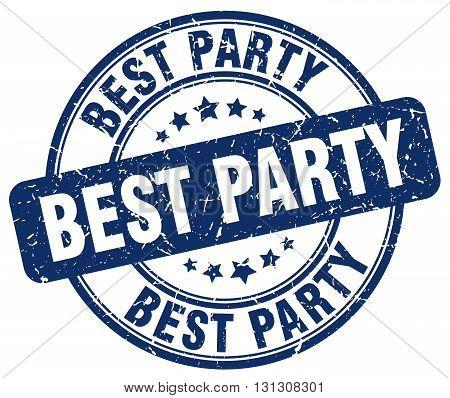 best party blue grunge round vintage rubber stamp.best party stamp.best party round stamp.best party grunge stamp.best party.best party vintage stamp.