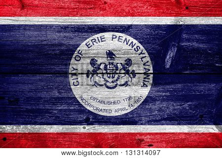 Flag Of Erie, Pennsylvania, Painted On Old Wood Plank Background