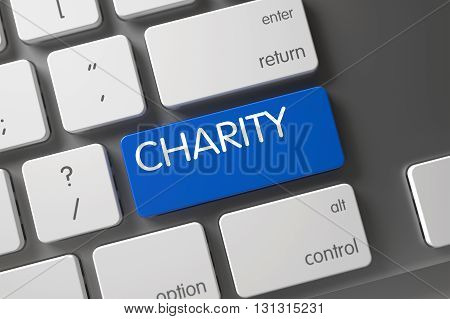 Charity on Metallic Keyboard Background. Charity Written on Blue Key of Modernized Keyboard. Charity Key. Charity Key on Slim Aluminum Keyboard. 3D Illustration.