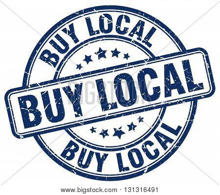 buy local blue grunge round vintage rubber stamp.buy local stamp.buy local round stamp.buy local grunge stamp.buy local.buy local vintage stamp.