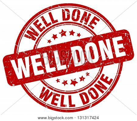 Well Done Red Grunge Round Vintage Rubber Stamp.well Done Stamp.well Done Round Stamp.well Done Grun