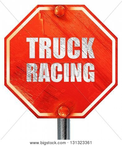 truck racing background, 3D rendering, a red stop sign