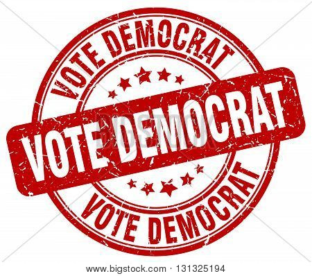 Vote Democrat Red Grunge Round Vintage Rubber Stamp.vote Democrat Stamp.vote Democrat Round Stamp.vo
