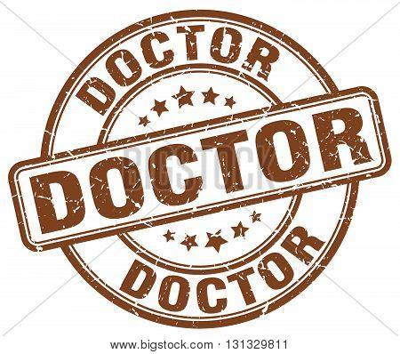 doctor brown grunge round vintage rubber stamp.doctor stamp.doctor round stamp.doctor grunge stamp.doctor.doctor vintage stamp.