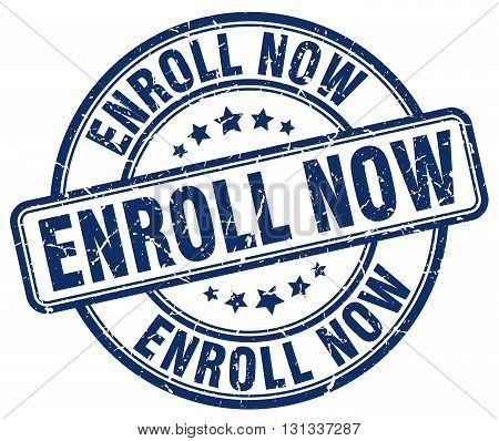 enroll now blue grunge round vintage rubber stamp.enroll now stamp.enroll now round stamp.enroll now grunge stamp.enroll now.enroll now vintage stamp.