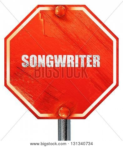 songwriter, 3D rendering, a red stop sign