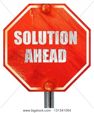 solution ahead, 3D rendering, a red stop sign