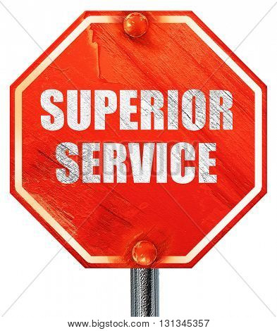 superior service, 3D rendering, a red stop sign