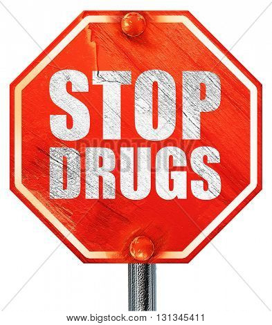 stop drugs, 3D rendering, a red stop sign