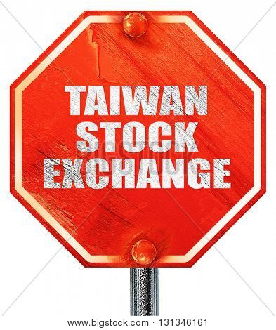 taiwan stock exchange, 3D rendering, a red stop sign