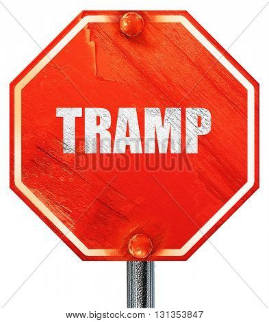 tramp sign background, 3D rendering, a red stop sign