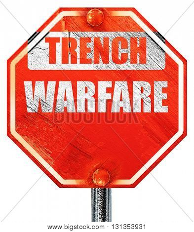 trench warfare sign, 3D rendering, a red stop sign