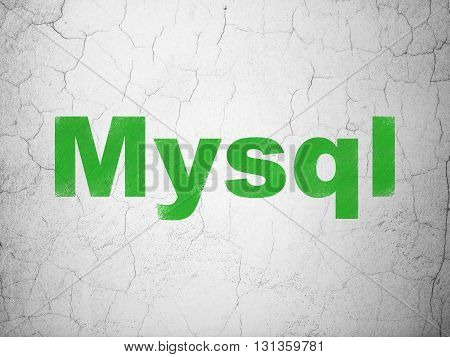 Programming concept: Green MySQL on textured concrete wall background