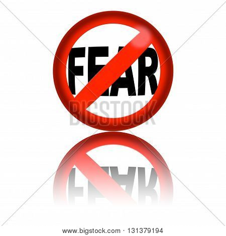 No Fear Sign 3D Rendering