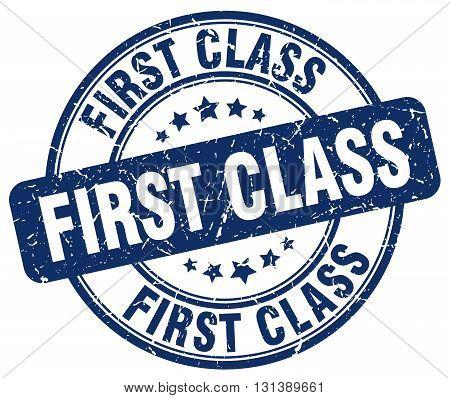 first class blue grunge round vintage rubber stamp.first class stamp.first class round stamp.first class grunge stamp.first class.first class vintage stamp.