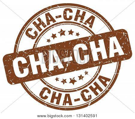cha-cha brown grunge round vintage rubber stamp.