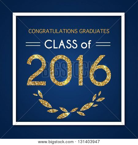 Congratulations On Graduation 2016 Class Of. Graduation Party, Congrats, Celebrate, High School / Co