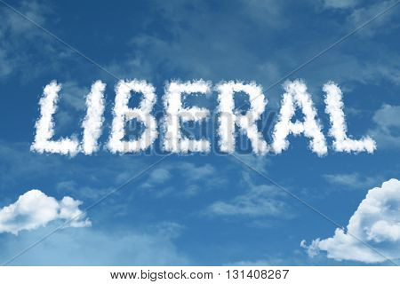 Liberal cloud word with a blue sky