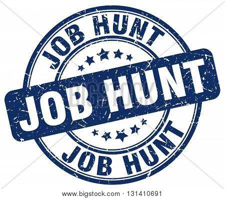 job hunt blue grunge round vintage rubber stamp.job hunt stamp.job hunt round stamp.job hunt grunge stamp.job hunt.job hunt vintage stamp.