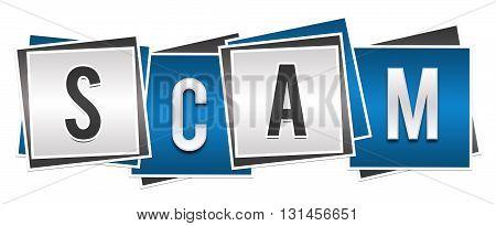 Scam word alphabets written over blue grey background.