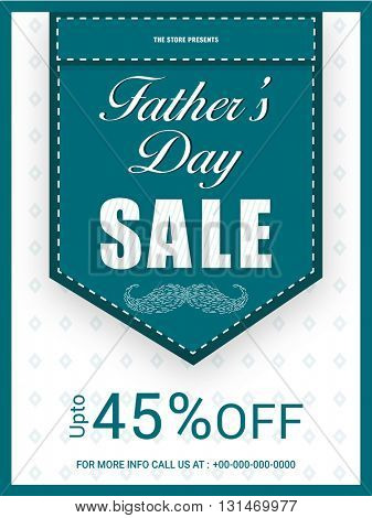 Father's Day Sale Template, Sale Banner, Sale Flyer, Sale Ribbon, Discount upto 45%, Creative vector illustration.