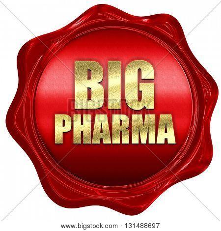 big pharma, 3D rendering, a red wax seal