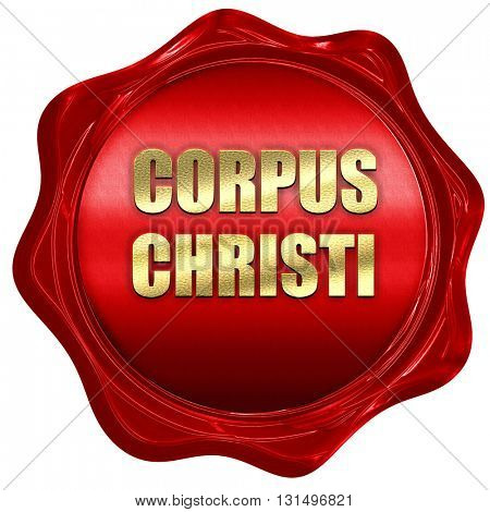 corpus christi, 3D rendering, a red wax seal
