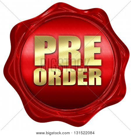 pre order, 3D rendering, a red wax seal