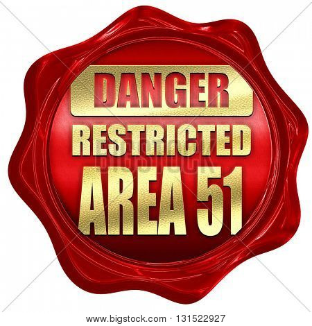 area 51 sign, 3D rendering, a red wax seal