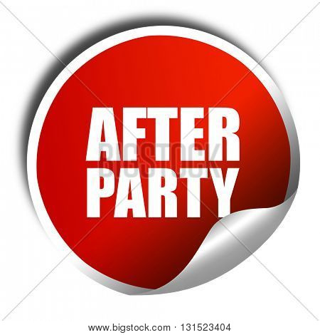 afterparty, 3D rendering, a red shiny sticker