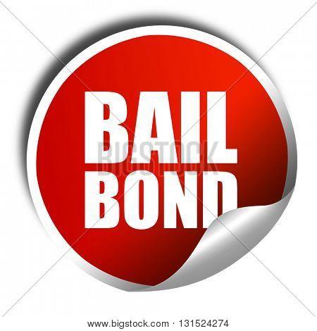bailbond, 3D rendering, a red shiny sticker