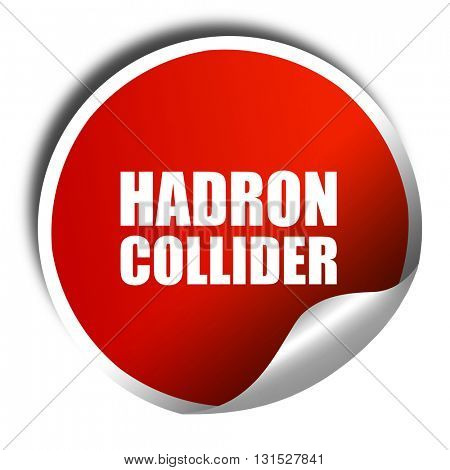 hadron collider, 3D rendering, a red shiny sticker