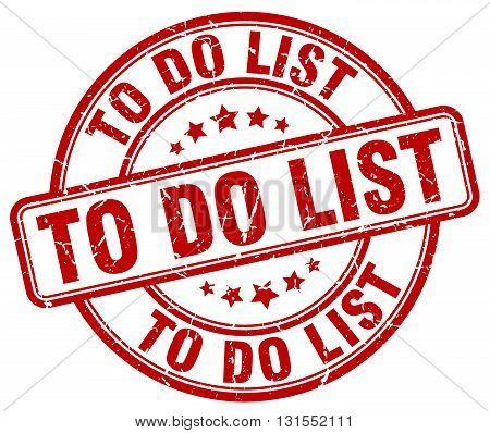 To Do List Red Grunge Round Vintage Rubber Stamp.to Do List Stamp.to Do List Round Stamp.to Do List