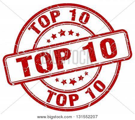 Top 10 Red Grunge Round Vintage Rubber Stamp.top 10 Stamp.top 10 Round Stamp.top 10 Grunge Stamp.top