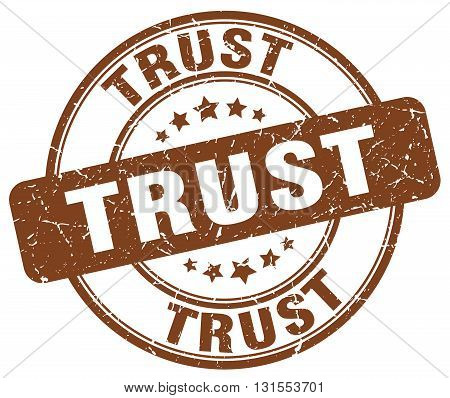 Trust Brown Grunge Round Vintage Rubber Stamp.trust Stamp.trust Round Stamp.trust Grunge Stamp.trust