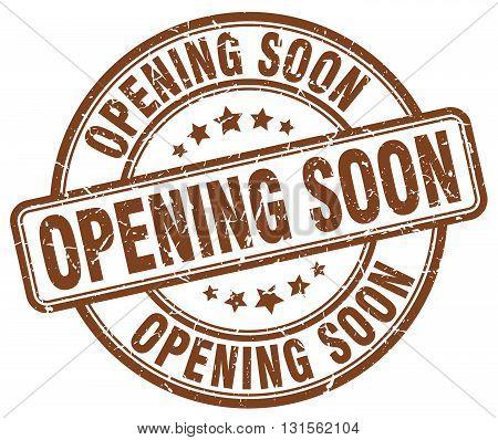 opening soon brown grunge round vintage rubber stamp.opening soon stamp.opening soon round stamp.opening soon grunge stamp.opening soon.opening soon vintage stamp.