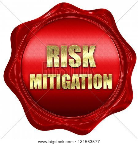 Risk mitigation sign, 3D rendering, a red wax seal