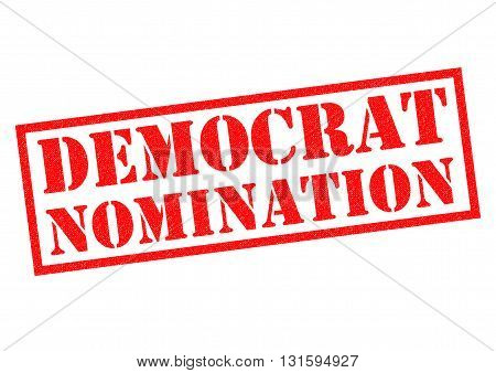 DEMOCRAT NOMINATION red Rubber Stamp over a white background.
