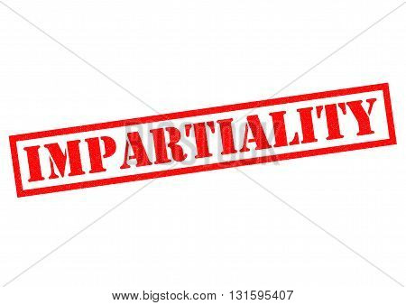 IMPARTIALITY red Rubber Stamp over a white background.