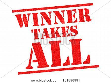 WINNER TAKES ALL red Rubber Stamp over a white background.