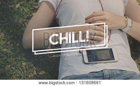 Chill Break Recess Rest Relaxation Cessation Concept