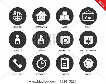 Logistics vector icons set. Delivery and transportation concept. Icons for commercial companies, cargo, location, controller, courses, inspection, telephone, checklist. Isolated on white background