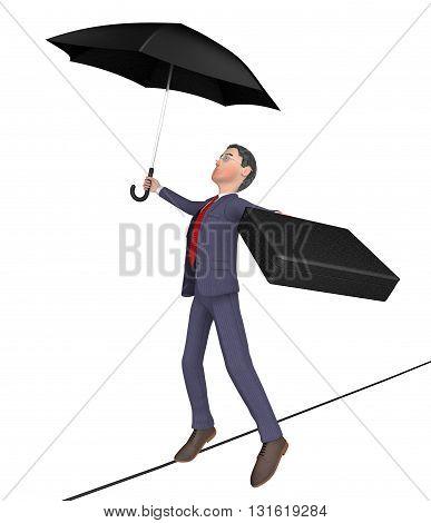Businessman Balancing Shows Tightrope Walker And Balanced 3D Rendering