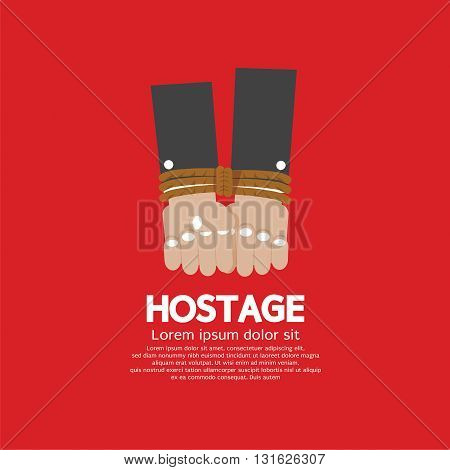 The Prisoner's Hands Were Tied Hostage Concept Vector Illustration. EPS 10