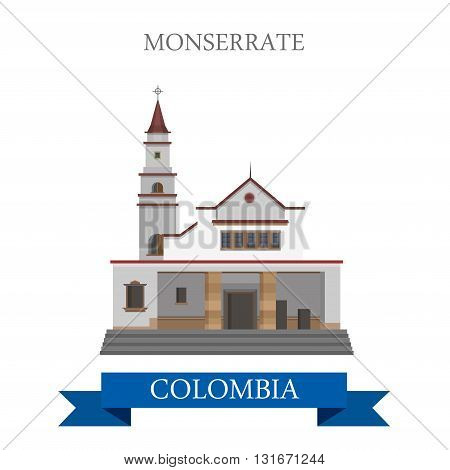 Monserrate in Bogota Colombia. Flat cartoon style historic sight showplace attraction web site vector illustration. World countries cities vacation travel sightseeing South America collection. poster